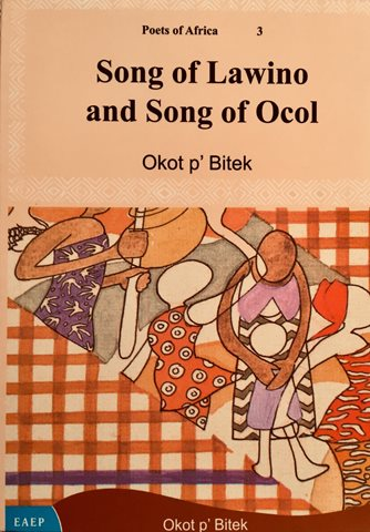 Song of Lawino and Song of Ocol - by Okot pBitek